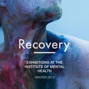 Recovery - Exhibitions at the Institute of Mental Health