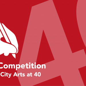 Writing Competition - Celebrating City Arts at 40