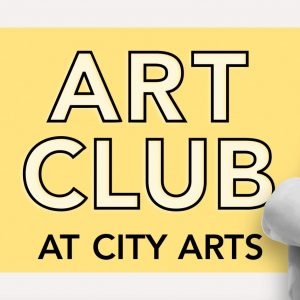Art Club at City Arts